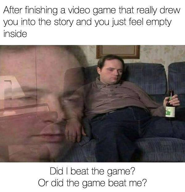 videogame memes when you finish a game