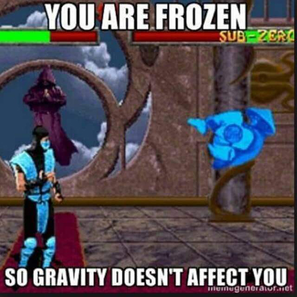 Funny Video Game Memes - You are frozen