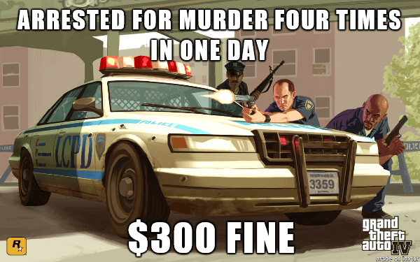 funny video game memes Arrested for murder four times in one day copy