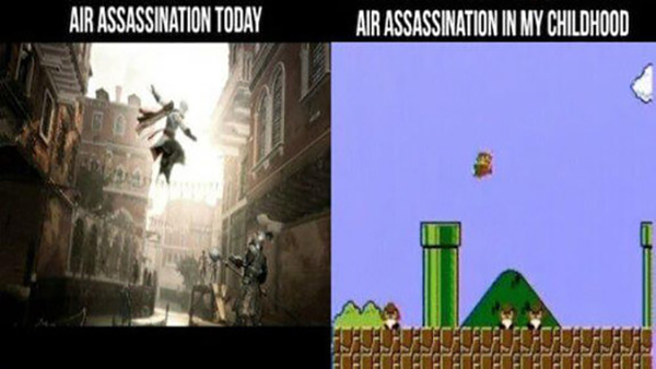 Funny Video Game Memes - Air Assassination today and before