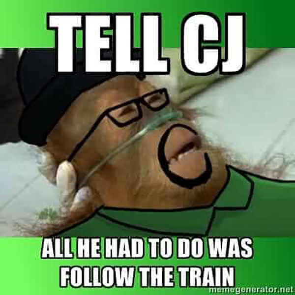 Funny Video Gamer Memes - tell cj all he had to do was follow the train