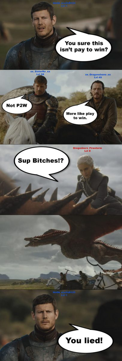 Hilarious Video Gaming Memes - game of thrones pay to win vs play to win
