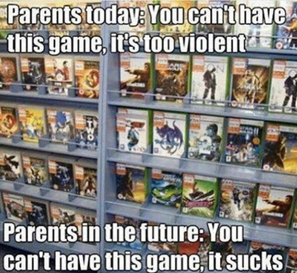 Best Video Game Memes - parents today vs parents in the future