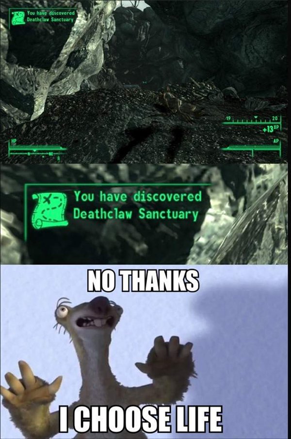Hilarious Video Gaming Memes - you have just discovered deathclaw sanctuary