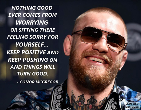 Best Conor McGregor Memes nothing-good-comes-from-worrying